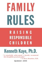 Family Rules by Dr. Kenneth Kaye